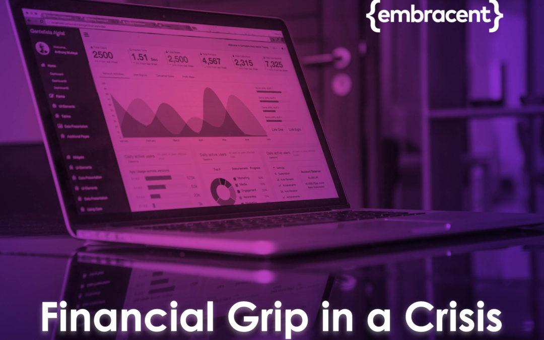 Financial Grip in a Crisis