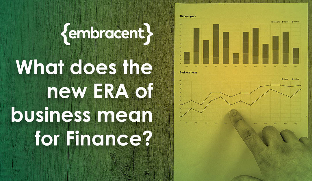 A new ERA of Business is Emerging – what does this mean for Finance?