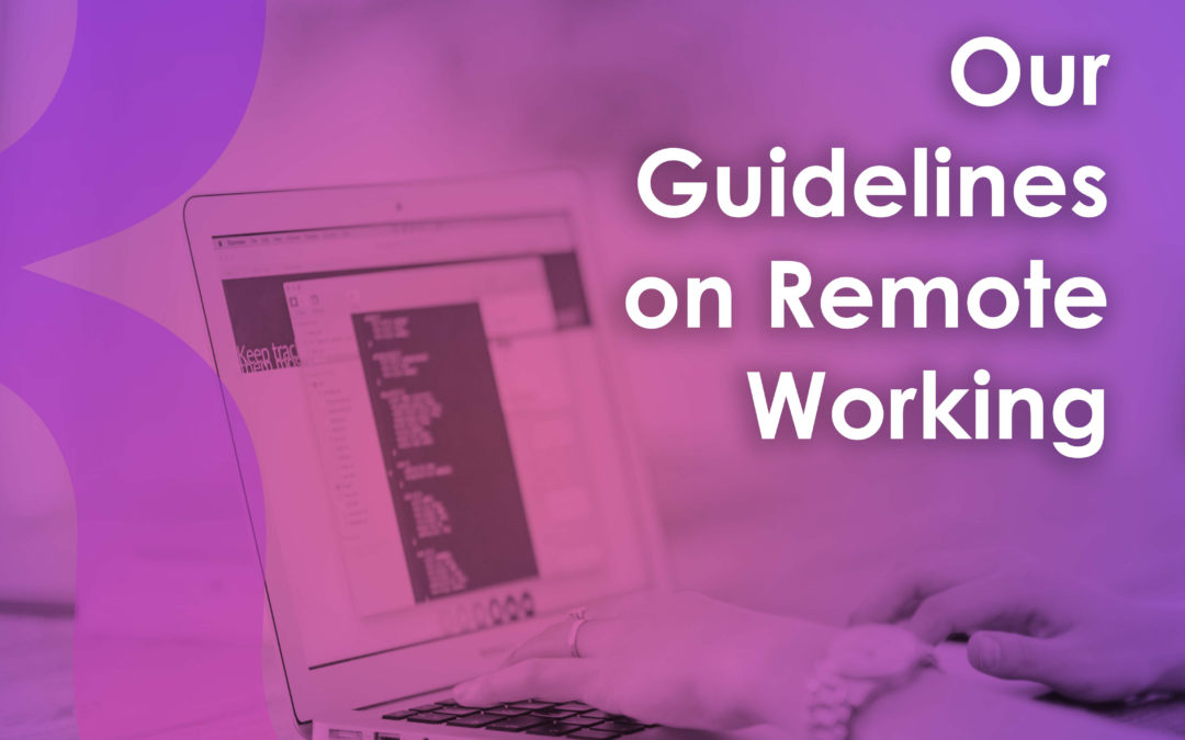 Our Remote Working Guidelines