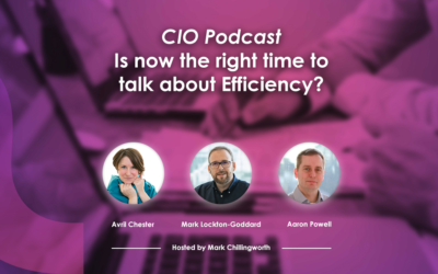 Podcast – is now the right time to talk about Efficiency?