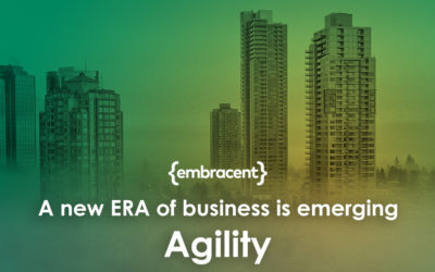 A new ERA of business is emerging – Agility