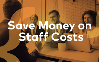 The Top 5 Ways Recruitment Companies Can Save Money on Staff Costs
